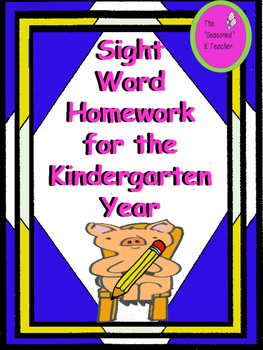 Sight Word Homework for the Kindergarten Year