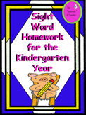 Sight Word Homework for the Kindergarten Year