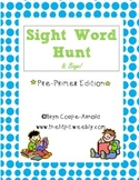 Sight Word Hunt & Bingo - Pre-Primer Edition
