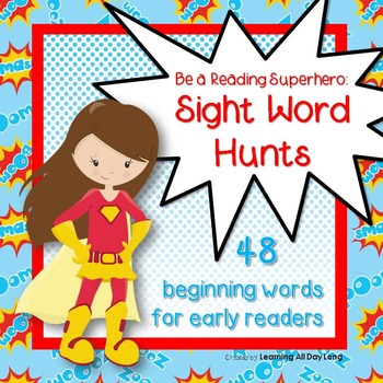 Sight Word Hunts: Be a Reading Superhero!