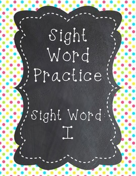 Sight Word - I