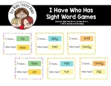 Sight Word: I Have...Who Has? Game