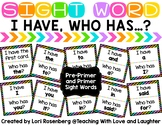 Sight Word I Have...Who Has? {Pre-Primer and Primer Dolch Words}