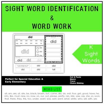 Sight Word Identification & Word Work Printables (K) Autis