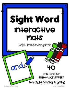 Sight Word Interactive Mats {Dolch: Pre-Kindergarten/Pre-Primer}
