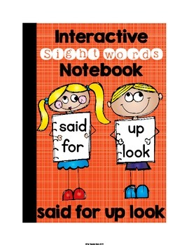 Sight Word Interactive Notebook (said, for, up, look) Pre-