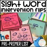 Sight Word Intervention Flip Books-Pre-Primer Words