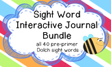 Sight Word Journal Bundle (All 40 Pre-Primer Dolch Sight Words)