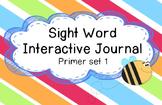 Sight Word Journal (Primer Set 1)
