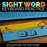 Sight Word Activities, Sight Word Keyboard Practice