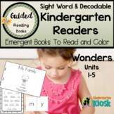 Sight Word Kindergarten Readers for Wonders Units 1-5