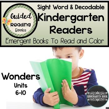 Sight Word Kindergarten Readers for Wonders Units 6-10
