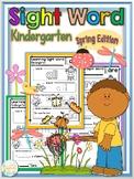 Sight Word Kindergarten Spring Edition