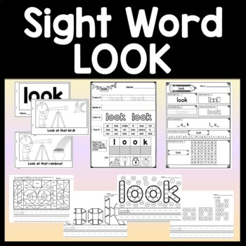 Sight Word of the Day LOOK {4 Worksheets and 2 Books!}