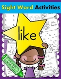 Sight Word LIKE (13 Activities for the word LIKE) Sight Word of the Week!