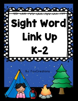 Sight Word Link Up ~ Build Early Literacy Skills! No prep