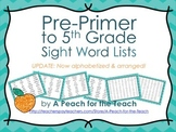 Sight Word Lists for Pre-primer, Primer, 1st, 2nd, 3rd, 4t