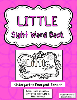 "Sight Word ""Little"" Emergent Reader"