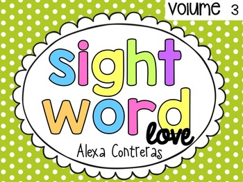 Sight Word Love Volume 3 {Sight Word Practice Pages}
