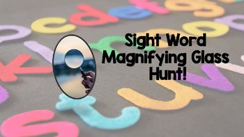 Sight Word Magnifying Glass Hunt!