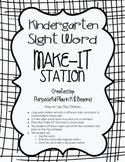 Sight Word Make-It Station (kindergarten)
