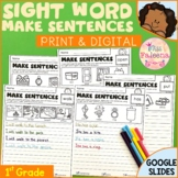 Sight Word Make Sentences (First Grade) Print & Digital |