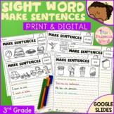Sight Word Make Sentences (Third Grade) Print & Digital |
