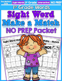 Sight Word Make a Match NO PREP Packet (1st Grade)