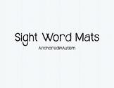Sight Word Mat: List 1