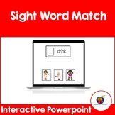 Sight Word Match (Interactive Powerpoint) Distance Learning