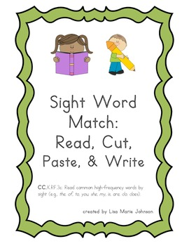 Sight Word Match: Read, Trace, Cut, Paste, & Write Set 1