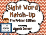Sight Word Match-Up Pre Primer Edition