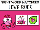 Sight Word Match Ups- Love Bugs