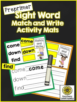 Sight Word Match and Write Activity Mats- Preprimer