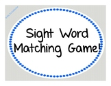 Sight Word Matching Game!