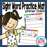 Sight Word Mats: Primer