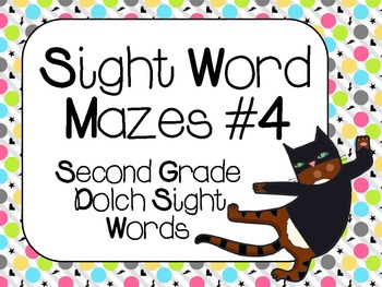 Sight Word Mazes Set #4