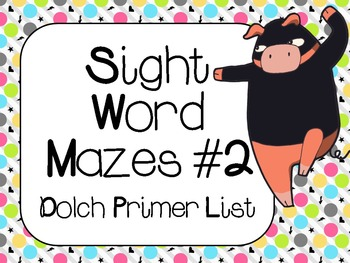 Sight Word Mazes Set #2