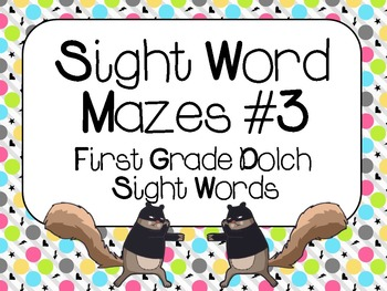 Sight Word Mazes Set #3