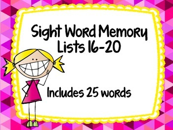 Sight Word Memory Lists 16-20 Includes 25 words