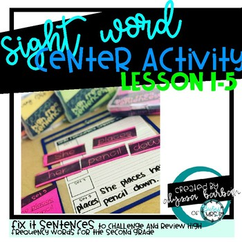 Sight Word Mix up Sentences Lessons 1-5