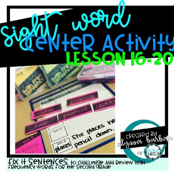 Sight Word Mix up Sentences Lessons 16-20