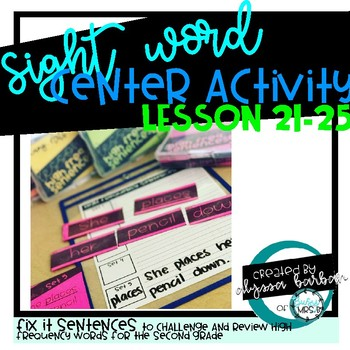 Sight Word Mix up Sentences Lessons 21-25