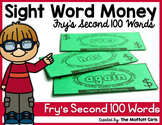 Sight Word Money: Fry's Second 100 Words