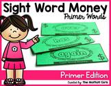 Sight Word Money (Primer Edition)