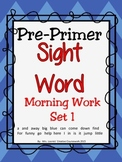 Sight Word Morning Work Pre-Primer Set 1