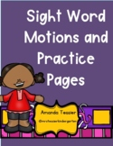 Sight Word Motion Instructions/Video and Practice Pages