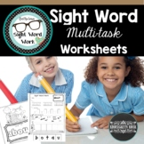 Sight Word NO-PREP Multi-Task Worksheets