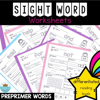 Sight Word NO PREP Differentiated Interactive Worksheets ~ Preprimer Words