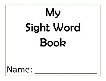 Sight Word Notebook; 50 First Fry Words